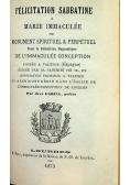 Nabożeństwo do Świętego Jana Ignacego / Zbiorek modlitw dla Członków Apostolstwa Serca Jezusowego / Felicitation sabbatine a Marie Immaculee 1873 r.