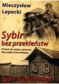 Sybir bez przekleństw Sybir wspomnień