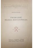 Twórczość Feliksa Bernatowicza