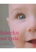 Dziecko cud życia