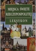 Miejsca święte Rzeczypospolitej Leksykon
