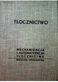 Tłocznictwo mechanizacja i automatyzacja tłocznictwa