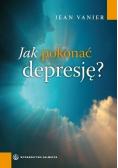 Jak pokonać depresję