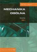 Mechanika ogólna tom 2 Dynamika