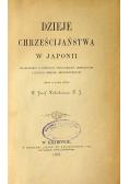 Dzieje Chrześcijaństwa w Japonii 1887 r.