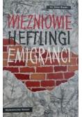 Więźniowie Heftlingi Emigranci