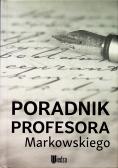 Poradnik profesora Markowskiego