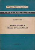 Ziemie polskie przed tysiącem lat