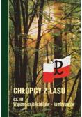 Chłopcy z Lasu Cz III Wspomnienia leśników kombatantów