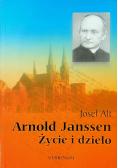 Arnold Janssen Życie i dzieło