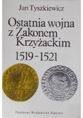 Ostatnia wojna z Zakonem Krzyżackim 1519-1521