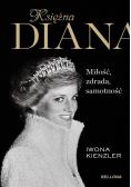 Księżna Diana Miłość zdrada samotność