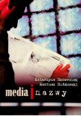 Media i nazwy