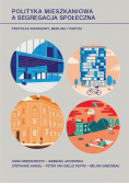 Polityka mieszkaniowa a segregacja społeczna