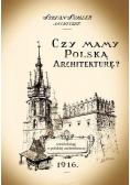 Czy mamy polską architekturę?