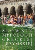 Słownik mitologii greckiej i rzymskiej