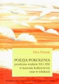 Poezja pokolenia przełomu wieków XX i XXI w kanoni
