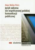 Język sukcesu we współczesnej polskiej komunikacji publicznej