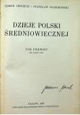 Dzieje Polski Średniowiecznej Tom I 1926 r.