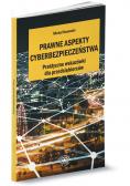 Prawne aspekty cyberbezpieczeństwa