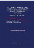 Prawne problemy konstrukcji i funkcjonowania budżetu zadaniowego we Francji wnioski dla Polski