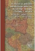 W stulecie powrotu odrodzonego państwa polskiego