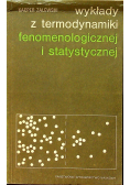 Wykłady z termodynamiki fenomenologicznej i statystycznej