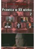 Prawica w XX wieku T.2