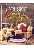 Domowa spiżarka Polskie owoce i warzywa