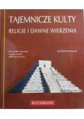 Tajemnicze kulty religie i dawne wierzenia