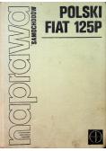Naprawa samochodów Polski Fiat 125P