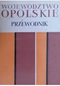Województwo Opolskie Przewodnik