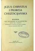 Jezus Chrystus i prawda chrześcijańska 1909 r.