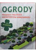Ogrody Projekty polskich architektów krajobrazu