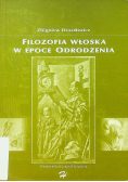 Filozofia włoska w epoce odrodzenia