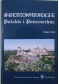 Średniowiecze Polskie i Powszechne tom 2