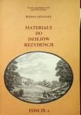 Materiały do dziejów rezydencji