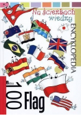 Encyklopedia  Na ścieżkach wiedzy  100 flag