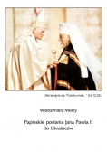 Papieskie posłania Jana Pawła II do Ukraińców