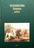 Dziedzictwo ziemianie polscy
