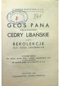 Głos Pana kruszącego cedry libańskie czyli rekolekcje dla osób zakonnych 1940 r.