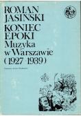 Koniec epoki muzyka w Warszawie 1927 1939