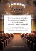 Ochrona wyższego niż unijny konstytucyjnego standardu prawa jednostki i tożsamości konstytucyjnej RP