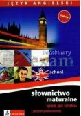 Słownictwo maturalne krok po kroku język angielski