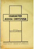 Charakter Jezusa Chrystusa 1935 r