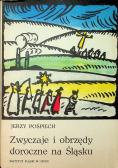 Zwyczaje i obrzędy doroczne na Śląsku