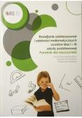 Rozwijanie zainteresowań i zdolności matematycznych uczniów klas I  III szkoły podstawowej