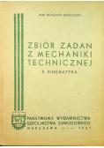 Zbiór zadań z mechaniki technicznej II Kinematyka
