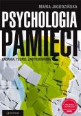 Psychologia pamięci. Badania, teorie, zastosowania
