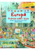 Europa Podróże małe i duże